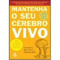 MANTENHA O SEU CÉREBRO VIVO